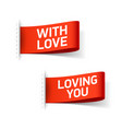 with love and loing you clothing labels vector image vector image