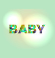 baby concept colorful word art vector image vector image