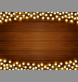 lights on wood background vector image
