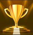 realistic golden trophy on round podium with white vector image
