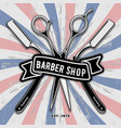 barber shop vintage label badge or emblem vector image