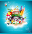 hello summer holiday with vector image