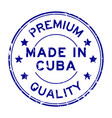 grunge blue premium quality made in cuba round vector image vector image
