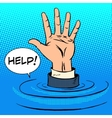 Hand sinking asks for help Business concept vector image vector image