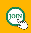 join icon sign up concept hand mouse cursor vector image vector image