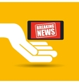 news breaking hand hold smartphone icon vector image vector image