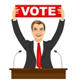 politician man holding a vote banner vector image vector image
