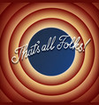 thats all folks vintage movie ending screen vector image vector image