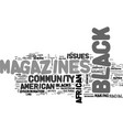 african american magazines text word cloud concept vector image vector image