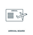 arrival board icon outline thin line style from vector image vector image