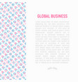 global business concept with thin line icons vector image vector image