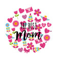 best mom greeting card round decoration icons vector image