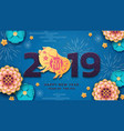 chinese happy new year cover for 2019 with pig vector image