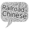 Chinese Immigrants and the Iron Road text vector image vector image