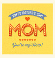 happy mothers day retro light bulb letters vector image vector image