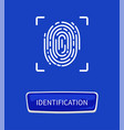 identification fingerprints poster print in frame vector image vector image