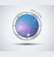 porthole of the spaceship isolated vector image