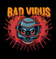 bad virus vector image