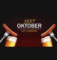october fest poster with beer glasses and sausage vector image vector image