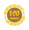eco product label with ears vector image