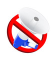 do not use sound prohibition signs with megaphone vector image vector image