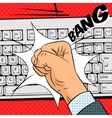Fist hits the keyboard comic book style vector image