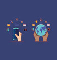 hands with world smartphone social media vector image vector image