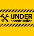 under construction site banner sign black vector image