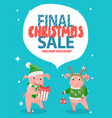 final christmas sale holiday discount with pigs vector image vector image