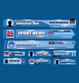 lower third banners tv sport news bars template vector image
