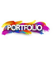 portfolio paper banner with colorful brush strokes vector image vector image
