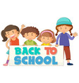 back to school template with children vector image vector image