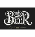 Beer lettering on chalkboard vector image vector image