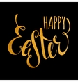 Happy Easter handwriting gold inscription vector image vector image