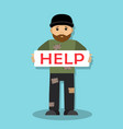homeless man asks for help vector image vector image