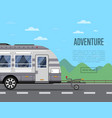 road adventure poster with camping trailer vector image vector image