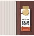 the hotel room with do not disturb sign on door vector image