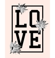 Trendy t-shirt design with word love vector image