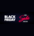 black friday neon long horizontal banner bright vector image