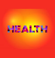 health theme word art vector image vector image