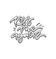 kiss me again hand drawn lettering vector image vector image