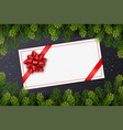 holiday gift card with red bow christmas fir tree vector image