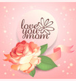 mother s day greeting card with beautiful garden vector image vector image