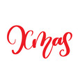 xmas calligraphy lettering word christmas and new vector image vector image