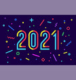 2021 happy new year greeting card happy new year vector image