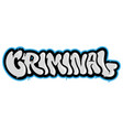 criminal graffiti vector image