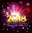 beautiful fireworks happy new year 2018 card vector image