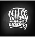 chalkboard blackboard lettering coffee is vector image vector image