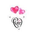 love lettering with flying pink heart balloons vector image
