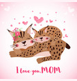 happy mothers day card with cute lynxes vector image vector image